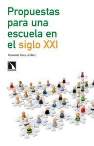 'Propuestas para una escuela en el siglo XXI', un libro de consulta