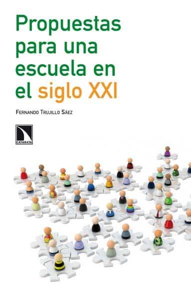 Libro de consulta 'Propuestas para una escuela en el siglo XXI'