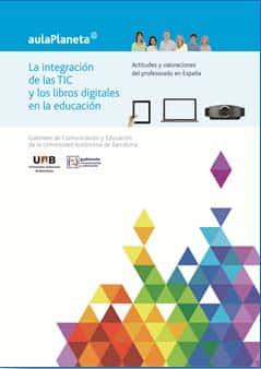 La integración de las TIC y los libros digitales en la educación. Actitudes del profesorado en España