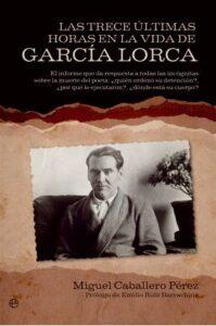 Las 13 últimas horas en la vida de García Lorca