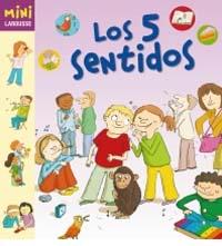 Los cinco sentidos (Mini Larousse)