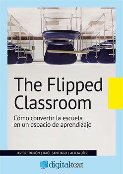 Todo -o casi todo- lo que necesitas saber sobre 'The Flipped Classroom' 2