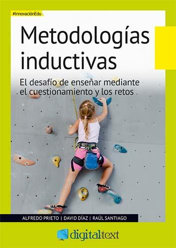 Metodologías inductivas, segundo ebook de la colección #InnovaciónEdu de Digital-Text