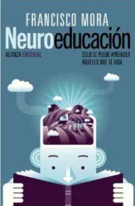 Neuroeducación de Francisco Mora