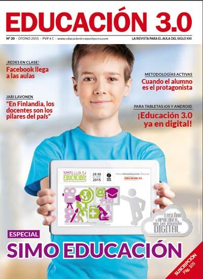 ¡Nº 20 de Educación 3.0 Especial SIMO EDUCACIÓN y versión digital reducida! 3
