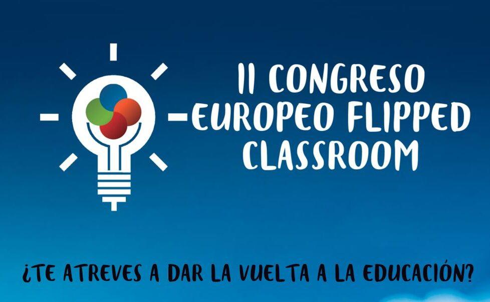 El II Congreso Europeo Flipped Classroom llega a Zaragoza