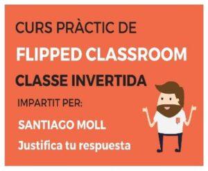 Curso práctico de Flipped Classroom