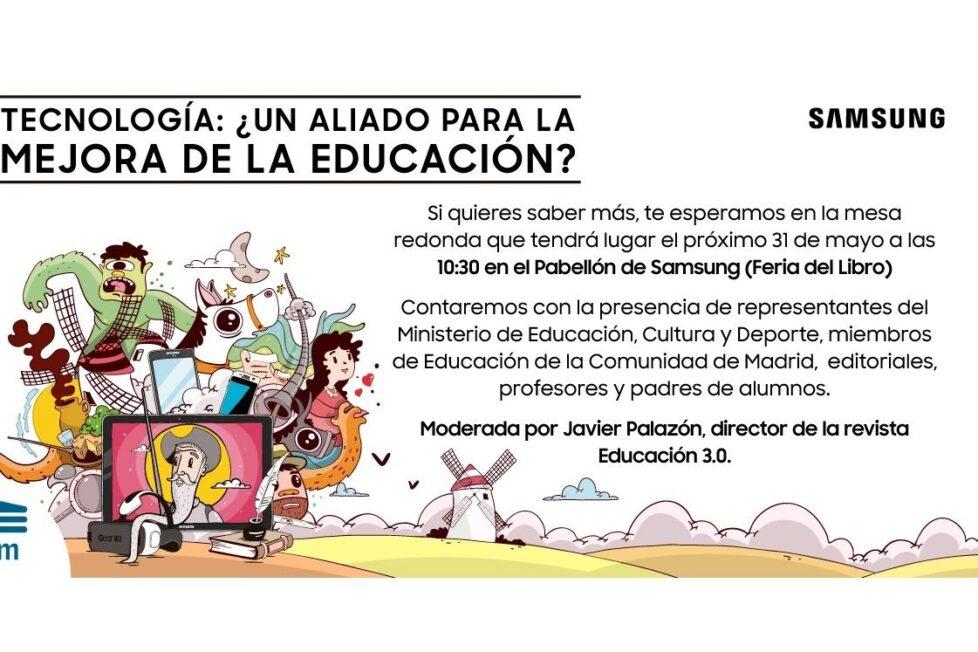'Tecnología: ¿un aliado para la mejora de la educación?' Ven a la mesa redonda de Samsung en la Feria del Libro de Madrid 10