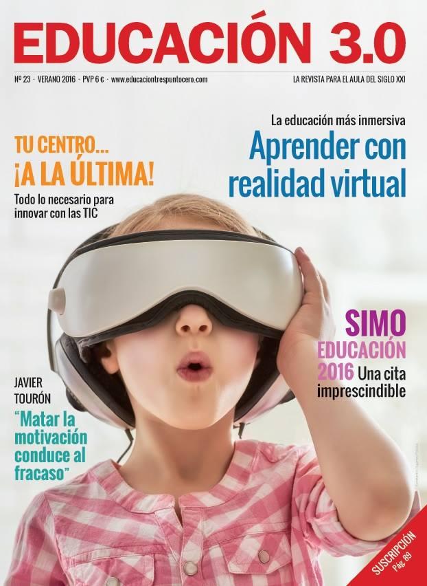 ¡Nº 23 de la Revista Educación 3.0 impresa! 1