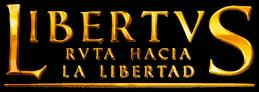 Libertus. Ruta hacia la libertad