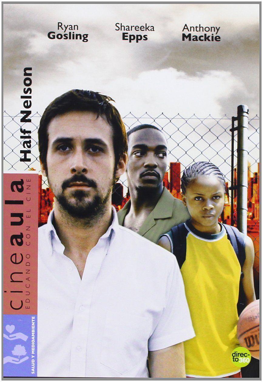 Half Nelson películas sobre profesores