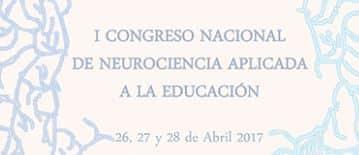 I Congreso Nacional de Neurociencia aplicada a la Educación