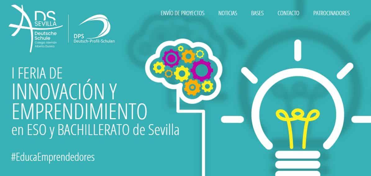 I Feria de Innovación y Emprendimiento en ESO y Bachillerato de Sevilla