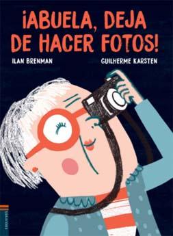 abuela, deja de hacer fotos- Día Internacional del Libro Infantil y Juvenil