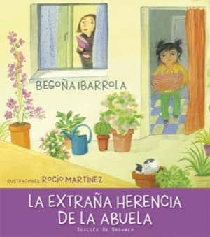 La extraña herencia de mi abuela- Día Internacional del Libro Infantil y Juvenil