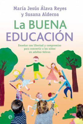 La buena educación - libros clásicos sobre educación