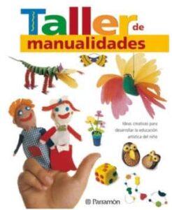 35 manualidades para Infantil y Primaria, en el aula o en casa 36