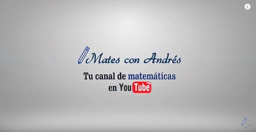 Mates con Andrés youtube para aprender matemáticas