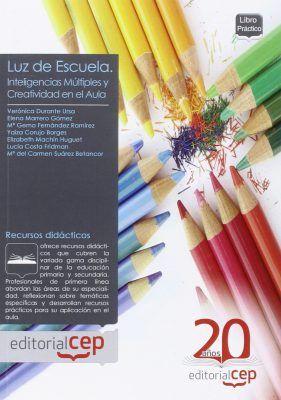 Luz de Escuela. Inteligencias Múltiples y creatividad en el aula: