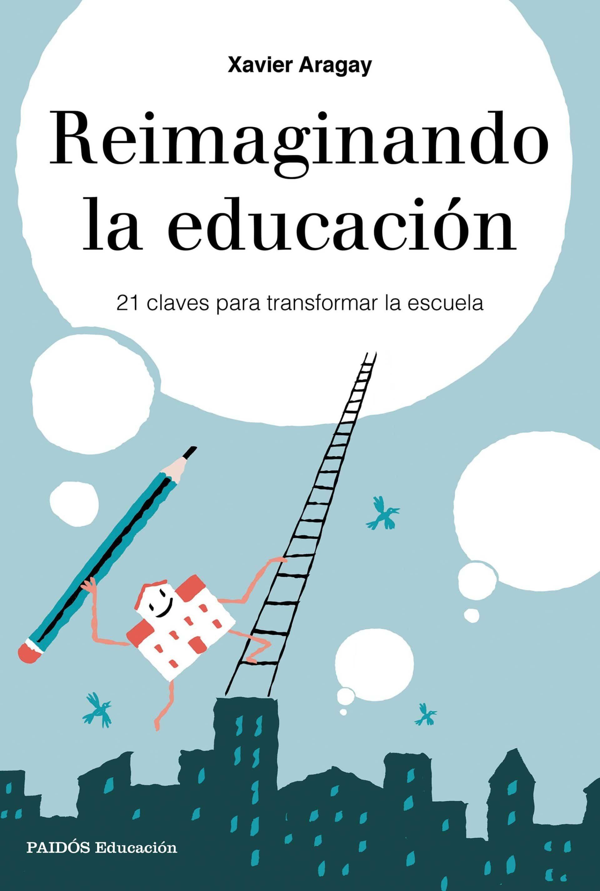Reimaginando la educación - libros escritos por docentes