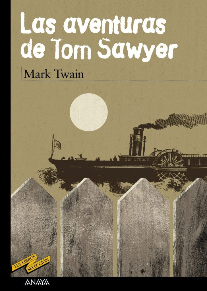 Las aventuras de Tom Sawyer, Mark Twain, libros para adolescentes