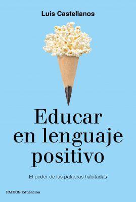 educar en lenguaje positivo libros para regalar a docentes