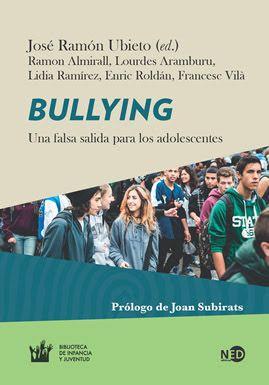 Lectura bullying o acoso escolar: Bullying, una falsa salida para los adolescentes