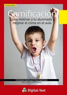 Gamificación, de Fernando Rodríguez y Raúl Santiago