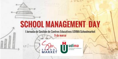 I JORNADA DE GESTIÓN DE CENTROS EDUCATIVOS UDIMA-SCHOOLMARKET