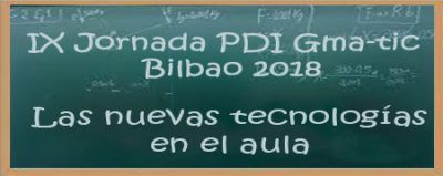 """X Jornada didáctica GMA-TIC """"Las nuevas tecnologías en el aula"""""""