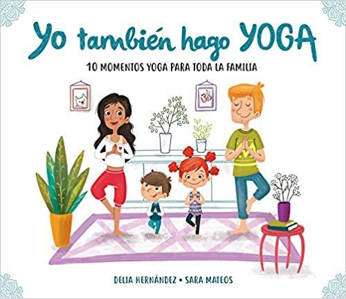 Yo también hago Yoga. Hippy Kids Yoga