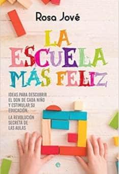 'La escuela más feliz', un libro de Rosa Jové