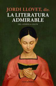 Novedades literarias - La literatura admirable