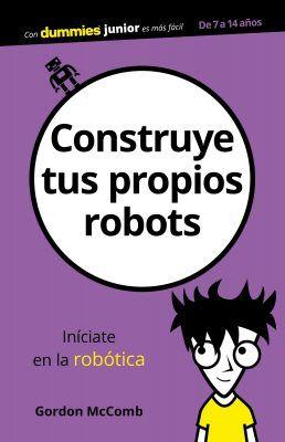 Novedades literarias - Construye tus propios robots