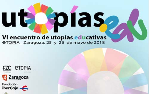 Encuentro utopias educativas- eventos educativos del mes de mayo