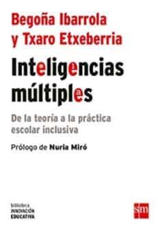 Inteligencias múltiples: de la teoría a la práctica escolar inclusiva- libros sobre inteligencias múltiples