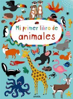 Mi primer libro de animales: Día Internacional del Libro