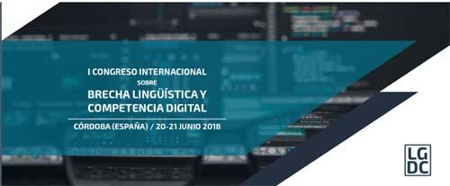 I Congreso Internacional sobre Brecha Lingüística y Competencia Digital: Retos del siglo XXI- eventos educativos del mes de junio