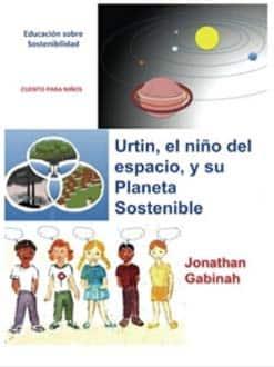 Urtin, el niño del espacio y su planeta sostenible: recursos para explicar el concepto de sostenibilidad