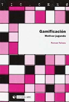 Gamificación. Motivas jugando- libros sobre gamificación