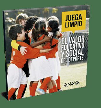 'Juega limpio. El valor educativo y social del deporte'