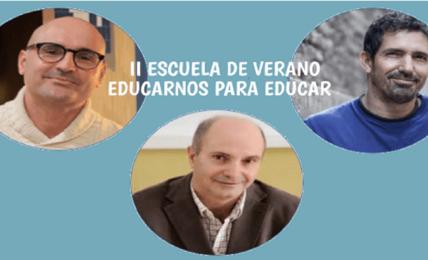 II Escuela de Verano Educarnos para Educar
