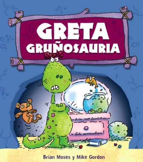 Greta Gruñosauria: libros para educar en la empatía