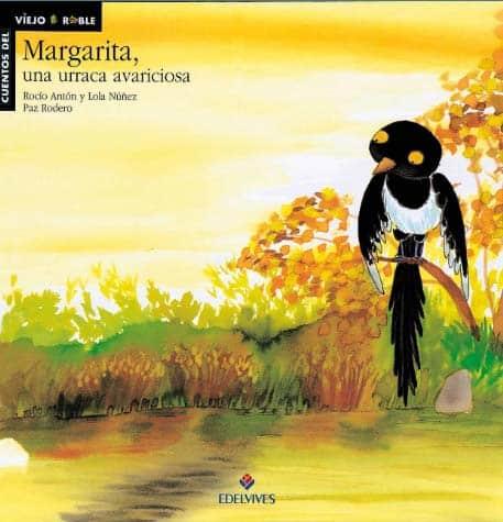 Margarita, una urraca avariciosa