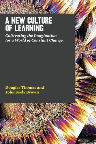 Hacia una nueva cultura de aprendizaje