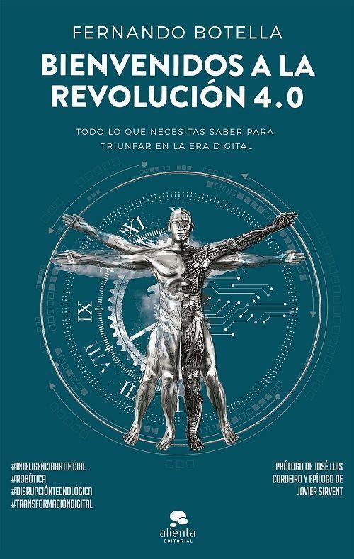 Bienvenidos a la Revolución 4.0, libro de Fernando Botella