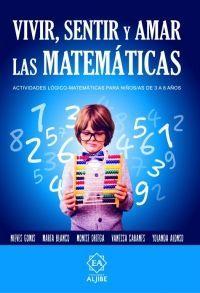 vivir amar y sentir las matematicas