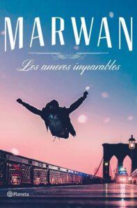 Marwan: libro 'Los amores imparables'