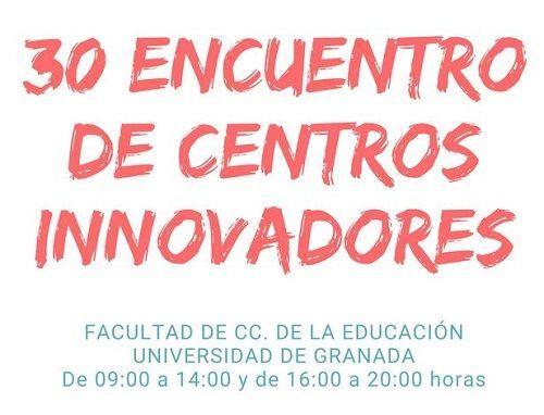 30º Encuentro de Centros Innovadores de Granada