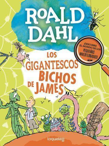 Cuadernillos de Roald Dahl. Los gigantescos bichos de James